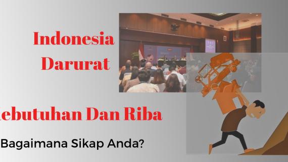 Indonesia Darurat Riba Mengacaukan Kesejahteraan Ekonomi Masyarakat