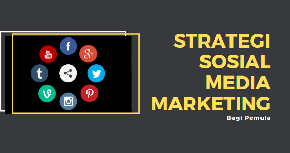 Strategi Sosial Media Marketing Facebook Bagi Marketing Pemula